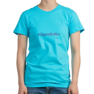 #QueenEsther T Shirt